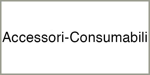 Accessori e Consumabili